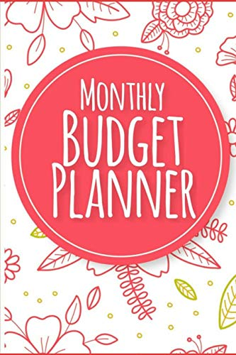 Monthly Budget Planner: Weekly Expenses Tracker, Bill Organizer Workbook, Personal Money Mangement Notebook (Softback Budget Planner, Large 6' by 9')