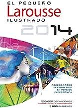 El Pequeno Larousse Ilustrado 2014 (Spanish Edition)