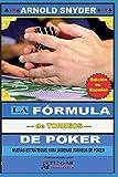 LA Fórmula—de Torneos— de Poker: Nuevas Estrategias Para Dominar Torneos de Poker: 9 (Biblioteca PensarPoker)