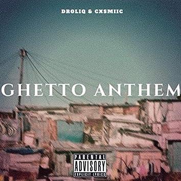 Ghetto Anthem
