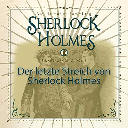 Sherlock Holmes - Die ultimative Sammlung