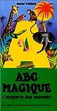 ABC MAGIQUE. 26 animaux en relief