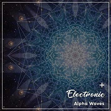 #13 Electronic Alpha Waves