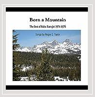 Born a Mountain