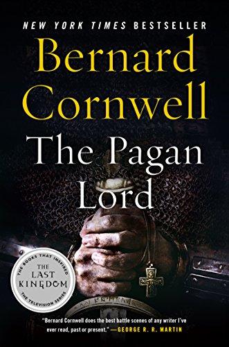The Pagan Lord: A Novel (Saxon Tales Book 7)