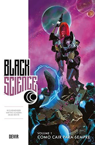 Black Science Volume 1: Como Cair Para Sempre