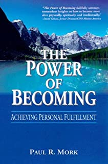 The Power of Becoming: Achieving Personal Fulfillment