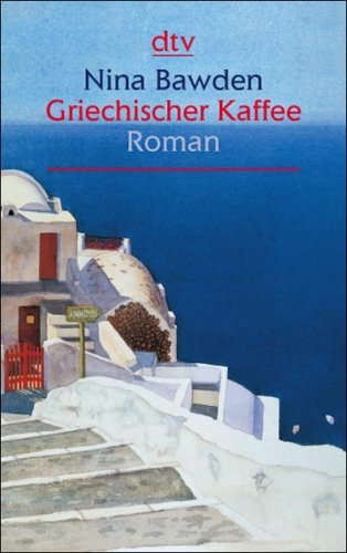 Griechischer Kaffee: Roman (dtv Fortsetzungsnummer 22, Band 25248)
