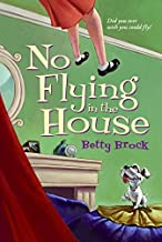 No Flying in the House (Harper Trophy Books (Paperback))