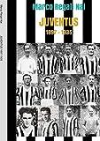 Juventus 1897-1935...