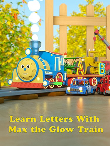 Learn Letters With Max the Glow Train