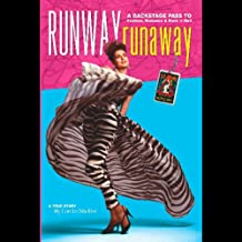 Runway RunAway: A Backstage Pass to Fashion, Romance & Rock 'n' Roll