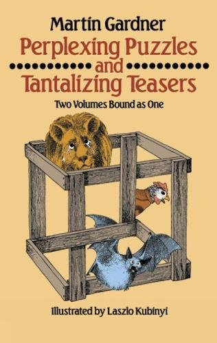 Perplexing Puzzles and Tantalizing Teasers (Math & Logic Puzzles) (Dover Children's Activity Books)