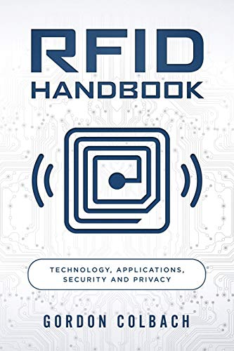 Compare Textbook Prices for RFID Handbook: Technology, Applications, Security and Privacy  ISBN 9781792824272 by Colbach, Gordon