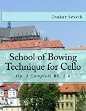 School of Bowing Technique for Cello: Op. 2