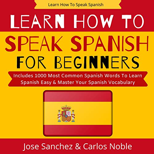 Learn How to Speak Spanish  By  cover art