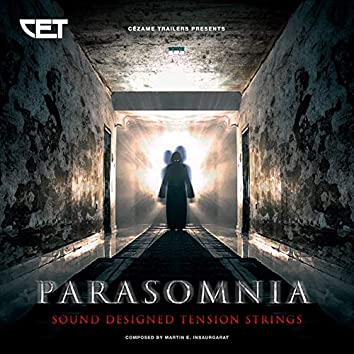 Parasomnia (Sound Designed Tension Strings)