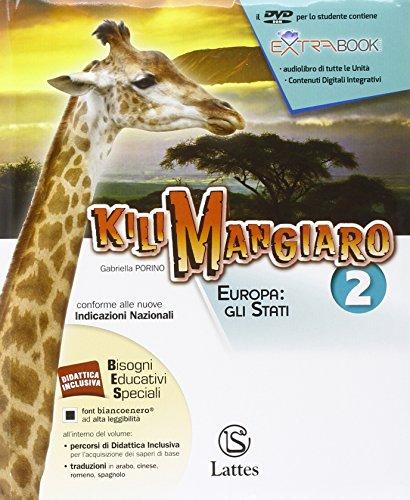 Kilimangiaro. Mi preparo per l'interrogazione. Per Scuola media. Con DVD ROM e Atlante: 2