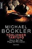 Michael Böckler: Tödlicher Tartufo