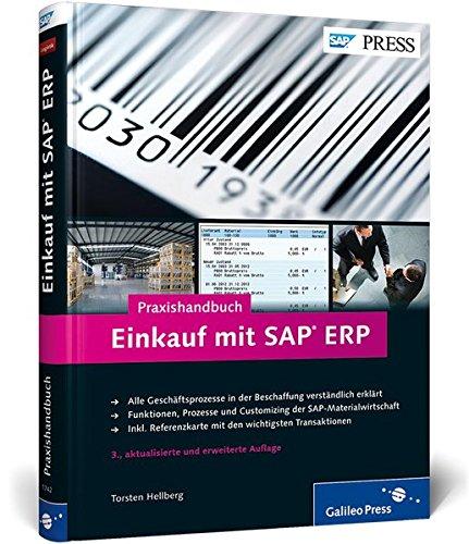 Praxishandbuch Einkauf mit SAP ERP: Ihr Ratgeber zu SAP MM (SAP PRESS)