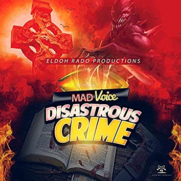 Disastrous Crime