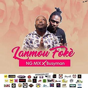 Lanmou foke (feat. Busy Man)