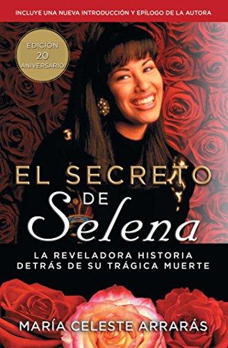 El Secreto de Selena (Selena's Secret): La Reveladora Historia Detrás Su Trágica...