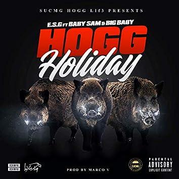 Hogg Holiday (feat. Baby Sam & Big Baby)