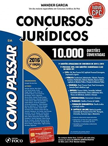 Como Passar em Concursos Jurídicos: 10.000 Questões Comentadas