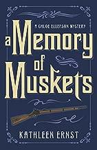 A Memory of Muskets (A Chloe Ellefson Mystery Book 7)