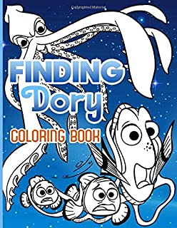 Finding Dory Coloring Book: Confidence And Relaxation Finding Dory Coloring Books For Adults, Boys, Girls - Unofficial