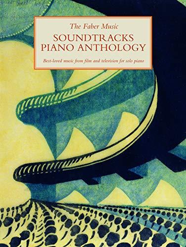 Faber Music Soundtracks Piano Anthology (Faber Music Piano Anthology series)