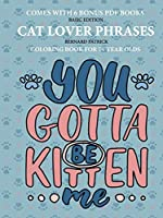 Coloring Books for 7+ Year Olds (Cat Lover Phrases)