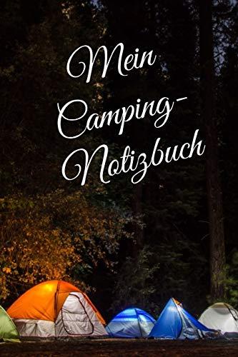 Camping Notizbuch: liniertes DIN A5 Reisetagebuch  Journal Notizen Logbuch fürs Zelten, Wohnwagen, Wohnmobil, Camper, Caravan, WoMo und Campingplatz