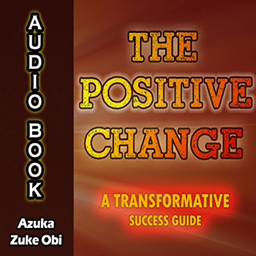 The Positive Change audiobook cover art