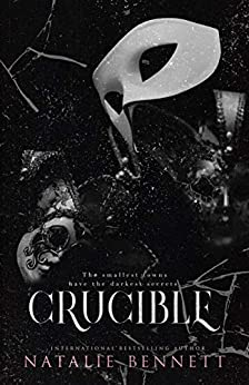 Crucible (Deviant Games Book 1) by [Natalie Bennett, Oppulent Designs, Pinpoint Editing]