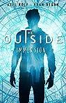 The outside, tome 1 : Immersion par Regan