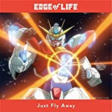 Just Fly Away 歌詞