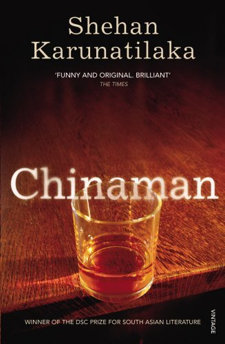 Chinaman by Shehan Karunatilaka (2012-04-05)