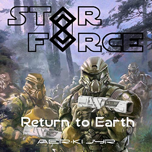 Star Force: Return to Earth audiobook cover art