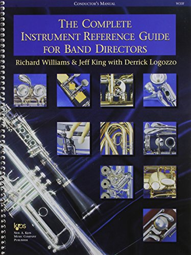 The Complete Instrument Reference Guide for Band Directors (conductor's manual)