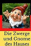Die Zwerge und Gnome des Hauses: Carnet de famille de nain de jardin| Ecrire son histoire | sa venue | nains de jardin| gnome | 100 pages petit format | nanomanes |Cadeau Noël