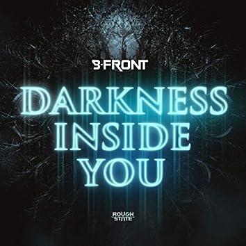 Darkness Inside You