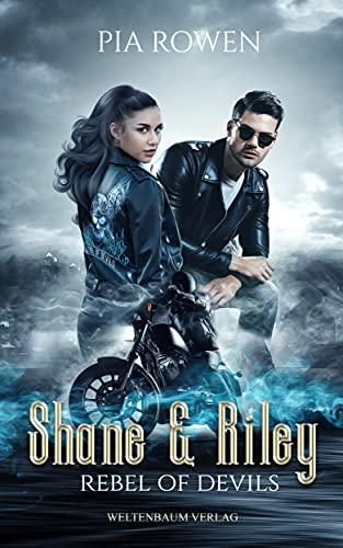 Shane & Riley: Rebel of Devils