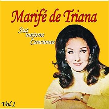 Marifé de Triana / Sus Mejores Canciones, Vol. 1