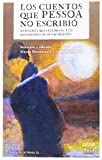 Los cuentos que Pessoa no escribió: Antología que celebra el 130 aniversario de su nacimiento