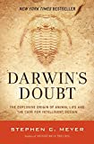 Darwin's Doubt: The Explosive Origin of Animal Life and the Case for Intelligent Design - Stephen C. Meyer