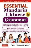 Essential Mandarin Chinese Grammar: Write and Speak Chinese Like a Native!