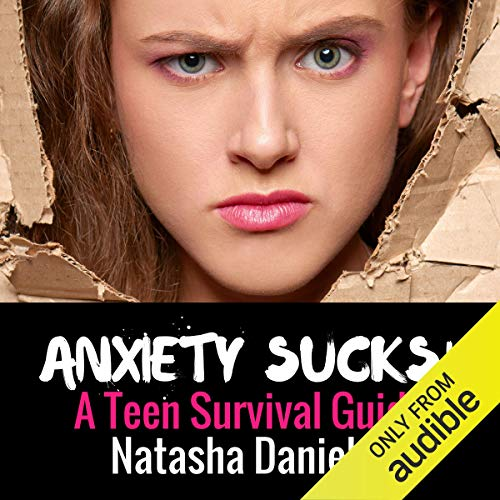 Anxiety Sucks! Audiobook By Natasha Daniels LCSW cover art