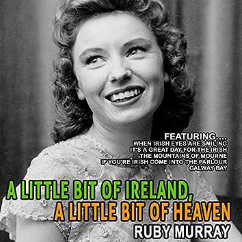 A Little Bit of Ireland, a Little Bit of Heaven